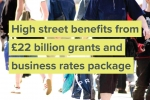 High street benefits from £22 billion grants and business rates package