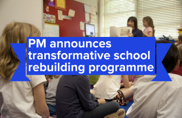 PM announces transformative school rebuilding programme